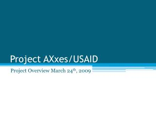 Project AXxes/USAID