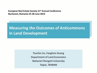 Measuring the Outcomes of  Anticommons  in Land Development