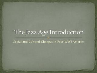 The Jazz Age Introduction