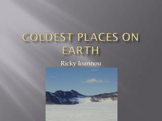Coldest Places On Earth