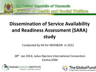 Dissemination of Service Availability and Readiness Assessment (SARA) study