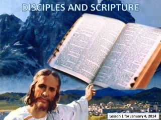 DISCIPLES AND SCRIPTURE