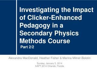 Alexandra MacDonald, Heather Fisher & Marina Milner-Bolotin Sunday, January 5, 2014