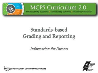 Standards-based Grading and  Reporting Information  for  Parents