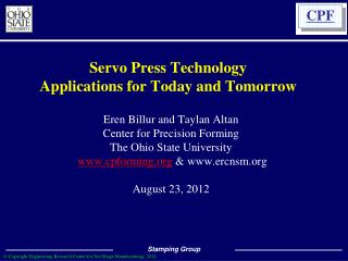 Servo Press Technology Applications for Today and Tomorrow