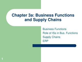 Chapter 3a: Business Functions and Supply Chains