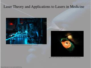 Laser Theory and Applications to Lasers in Medicine