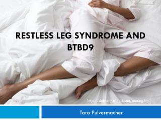 Restless Leg Syndrome and BTBD9
