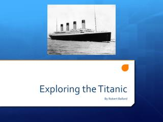 Exploring the Titanic