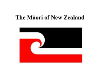 The  Māori of  New  Zealand