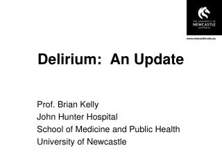 Delirium:  An Update