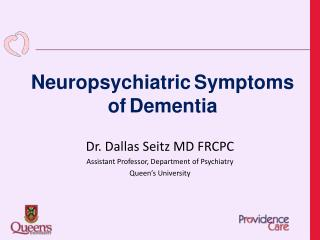 Neuropsychiatric Symptoms of Dementia