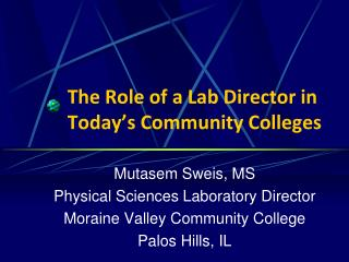 The Role of a Lab Director in Today's Community Colleges