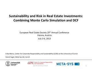 Sustainability and Risk in  Real Estate  Investments:  Combining Monte Carlo Simulation and DCF