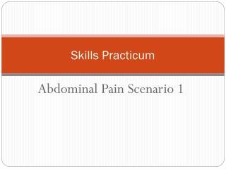 Skills Practicum