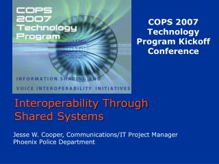 Interoperability Through  Shared Systems