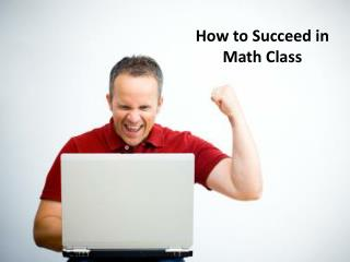 How to Succeed in Math Class
