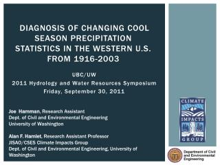 Diagnosis of Changing Cool Season Precipitation  Statistics  in the Western U.S. from 1916-2003