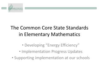 The Common Core State Standards in Elementary Mathematics