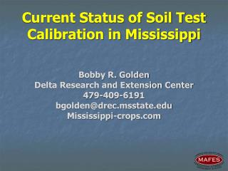 Current Status of Soil Test Calibration in Mississippi