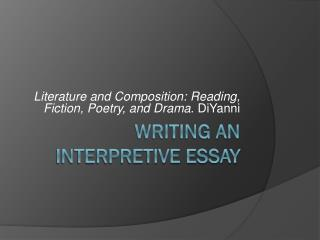 Writing an Interpretive Essay