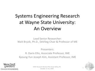 Systems Engineering Research  at Wayne State University:  An Overview