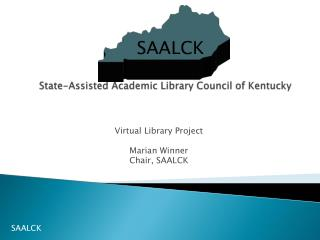 SAALCK State-Assisted Academic Library Council of Kentucky
