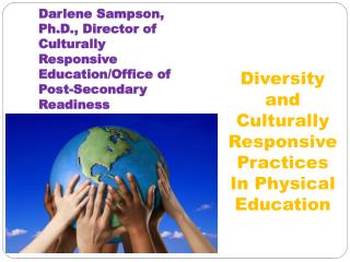 Diversity and Culturally Responsive Practices In Physical Education