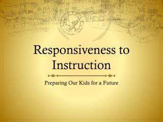Responsiveness to Instruction