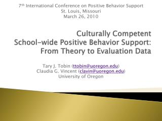 Culturally Competent School-wide Positive Behavior Support:  From Theory to Evaluation Data
