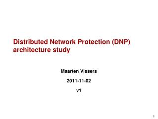 Distributed Network Protection (DNP) architecture study