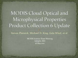 MODIS Cloud Optical and Microphysical Properties Product Collection 6 Update