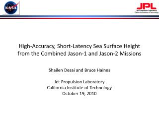 High-Accuracy, Short-Latency Sea Surface Height from the Combined Jason-1 and Jason-2 Missions