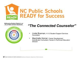 Linda Brannan,  K-12 Student Support Services Consultant