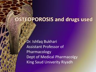 OSTEOPOROSIS and drugs used