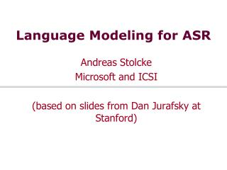 Language Modeling for ASR