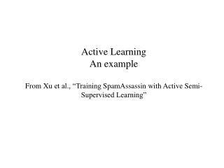 Semi-Supervised and Active Learning