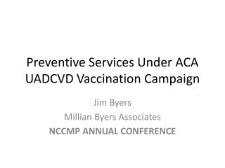 Preventive Services Under ACA UADCVD Vaccination Campaign