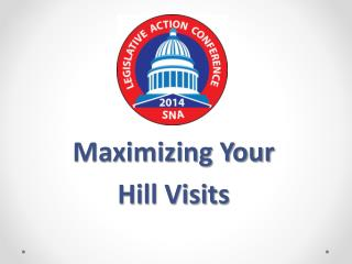 Maximizing Your Hill Visits