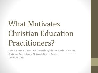What Motivates Christian Education Practitioners?