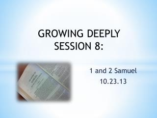 1 and 2 Samuel 10.23.13