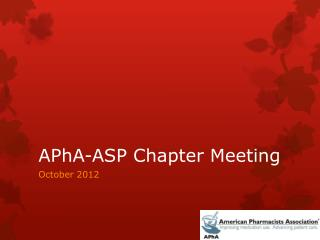 APhA -ASP Chapter Meeting