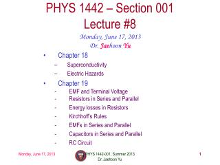 PHYS 1442 – Section 001 Lecture #8