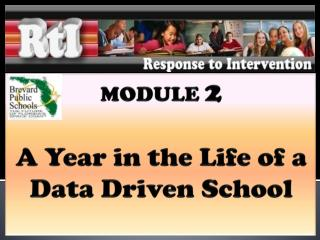 MODULE  2 A Year in the Life of a Data Driven School