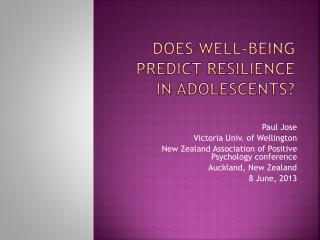 Does well-being predict resilience  in  adolescents?