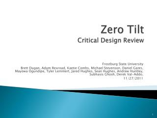 Zero Tilt Critical Design Review