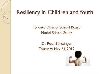 Resiliency in Children and Youth