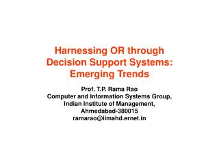 Harnessing OR through  Decision Support Systems: Emerging Trends