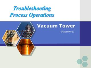 Vacuum Tower