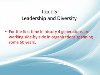 Topic 5 Leadership and Diversity